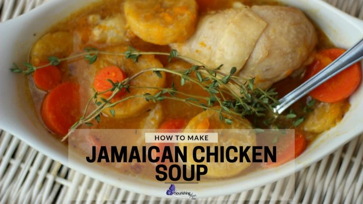 How To Make Jamaican Chicken Soup