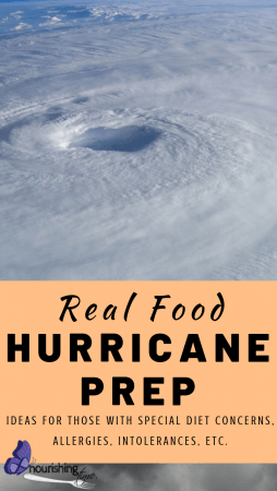Real Food Hurricane Prep Including For Those With Allergies or On A Special Diet