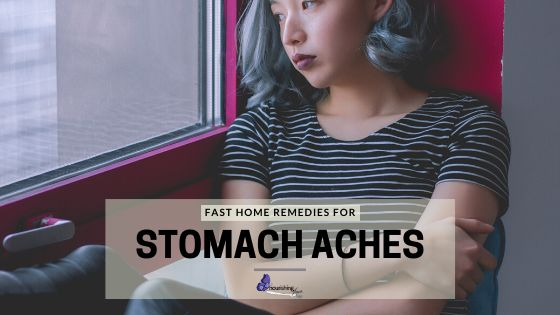 Fast Home Remedies For Stomach Aches