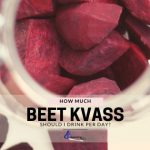 How Much Beet Kvass Should I Drink Per Day?