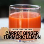 Immune Boosting Juice Made With Carrot Ginger Turmeric & Lemon