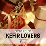 Gifts For Kefir Lovers